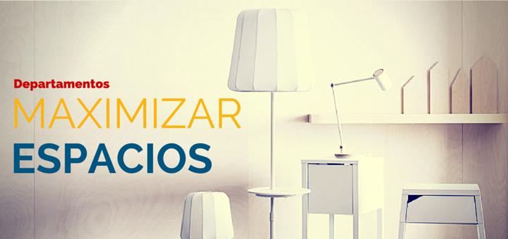 Aprovecha al máximo los espacios pequeños de tu departamento