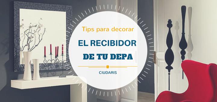 Dale estilo al recibidor de tu nuevo departamento ciudaris for Como decorar tu departamento