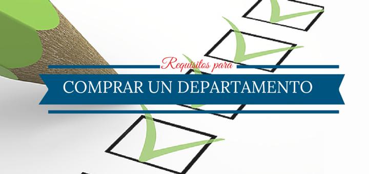 ¿Qué requisitos debo cumplir para comprar un departamento en Lima?