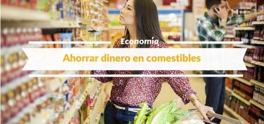 5 Maneras de ahorrar dinero en comestibles