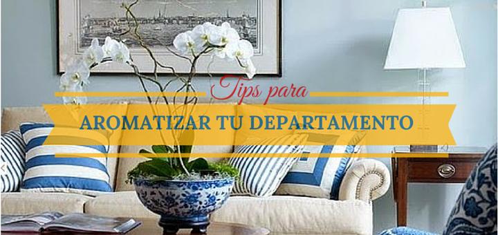 cómo mantener un aroma agradable en tu departamento