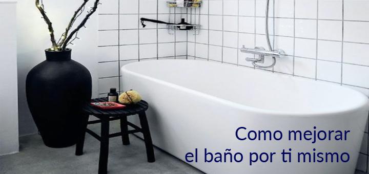 Tiempo Baño Maria Bonito:Cómo mejorar el baño del departamento por ti mismo