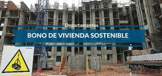 Departamentos: ¿en qué consiste el bono de vivienda sostenible?