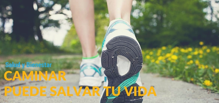 Una caminata de 20 minutos todos los días puede salvar tu vida
