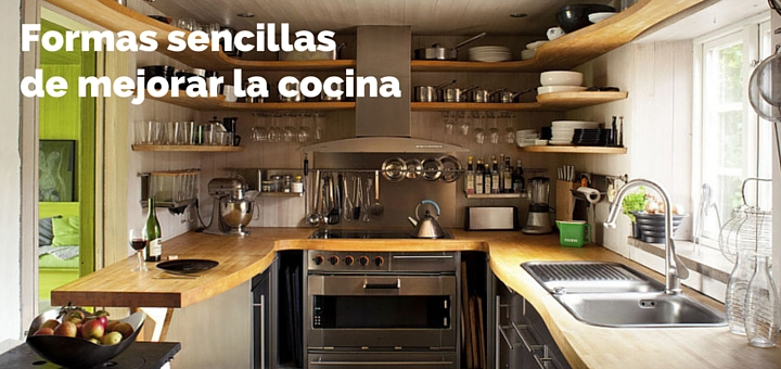 5 Formas sencillas de mejorar la cocina 1
