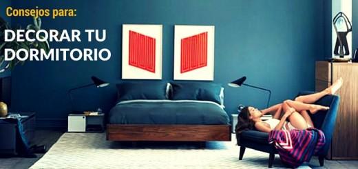 6 Consejos que te ayudarán a decorar tu dormitorio