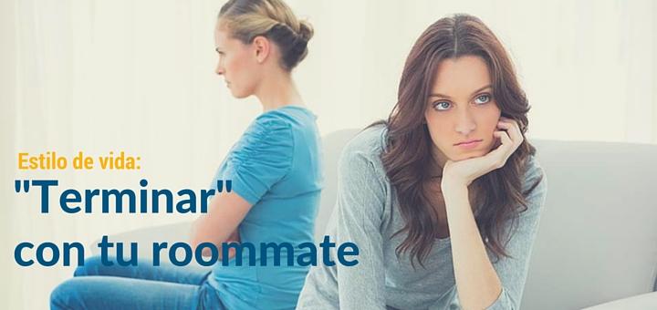 ¿Cómo terminar la convivencia con un roommate?