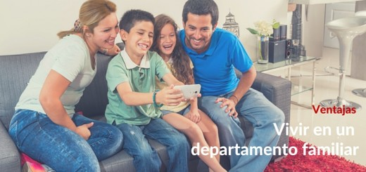 5 Beneficios de vivir en un departamento familiar