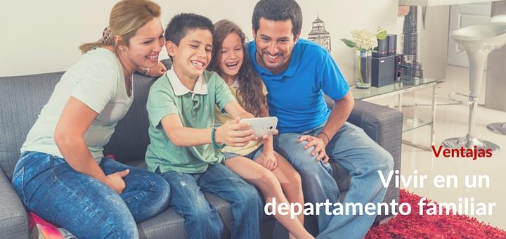 5 Beneficios de vivir en un departamento familiar