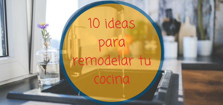 ideas remodelar cocina Ciudaris
