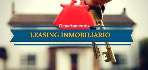 Leasing inmobiliario para departamentos ¿qué tan conveniente es?