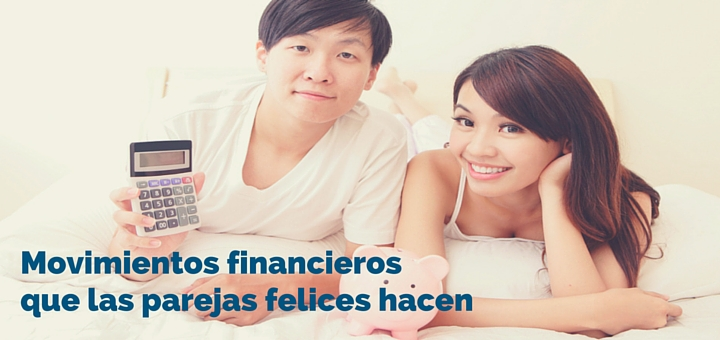 5 movimientos financieros que las parejas felices hacen 1
