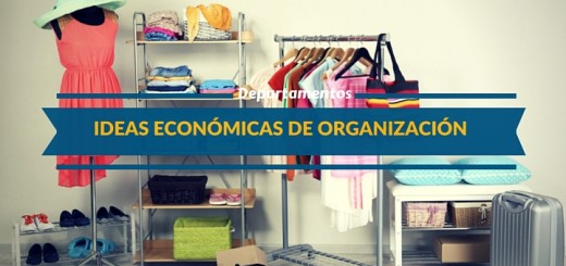 Cinco ideas económicas para organizar un departamento