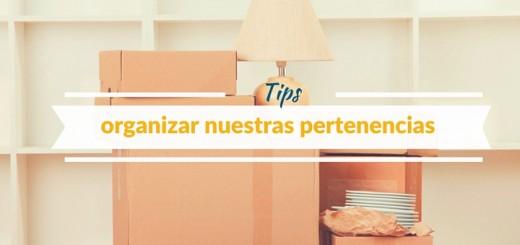 ¿Cómo organizar todo antes de mudarte a tu departamento nuevo?