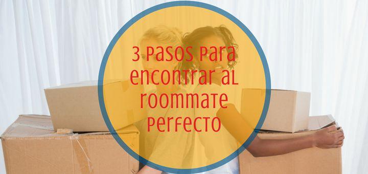 Cómo encontrar al mejor roommate