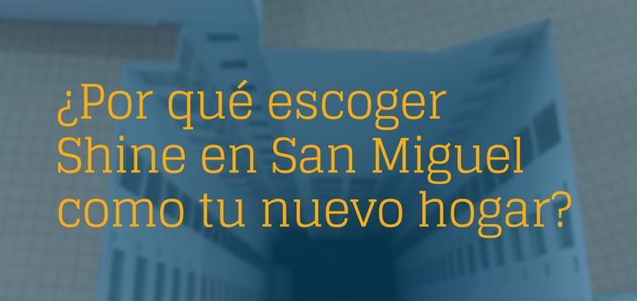 vivir en San Miguel