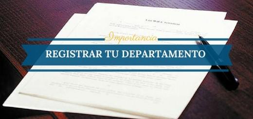 Protege lo tuyo: consejos para registrar tu departamento