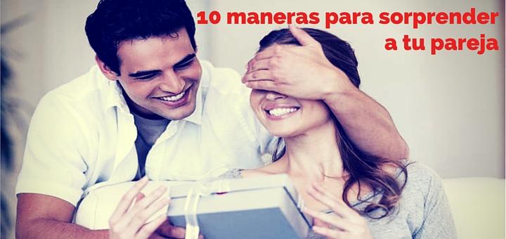 10 maneras para sorprender a tu pareja blog ciudaris - Que hacer para sorprender a tu pareja ...