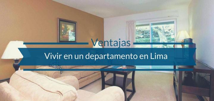 ventajas de vivir en un departamento en lima