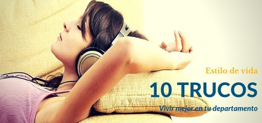 10 Trucos para vivir mejor en tu departamento nuevo